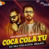 Coca Cola Tu(Remix)Dj Sm Kolkata