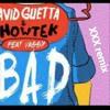 David Guetta & Showtek Ft. Vassy - Bad (dhikdan Remix)