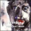 On The 5th Day Podcast #059 - Svreca