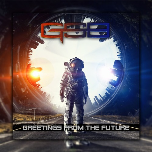 GSB - Greetings From The Future (Original Mix)