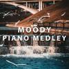 Moody Piano Medley