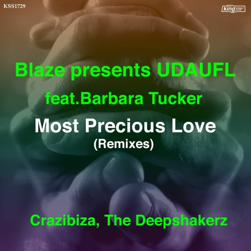 BLAZE feat. Barbara Tucker - Most Precious Love (The Deepshakerz Vocal mix)
