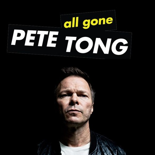 ALL GONE PETE TONG 284 presents Juliet Sikora Hot Mix
