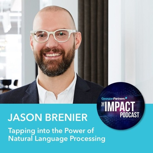 Episode 13: Tapping into the Power of Natural Language Processing with Jason Brenier