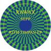 RWX01 - SEPP - RITM TIMPAN EP (RAWAX)