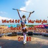 🎶 World Of Hardstyle | Best Mix 2018 ♦