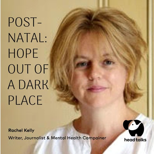 Post-Natal: Hope out of Darkness by Rachel Kelly