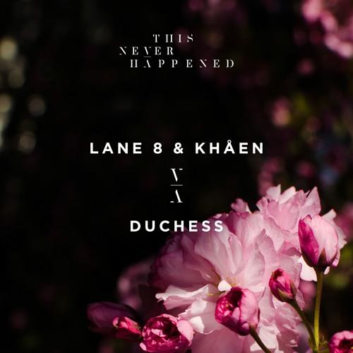 Lane 8 & Khåen - Duchess