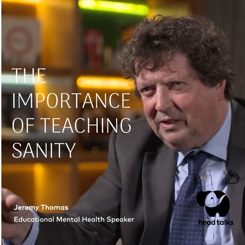 The Importance of Teaching Sanity by Jeremy Thomas