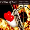 Victim Of Love - Angelo A.