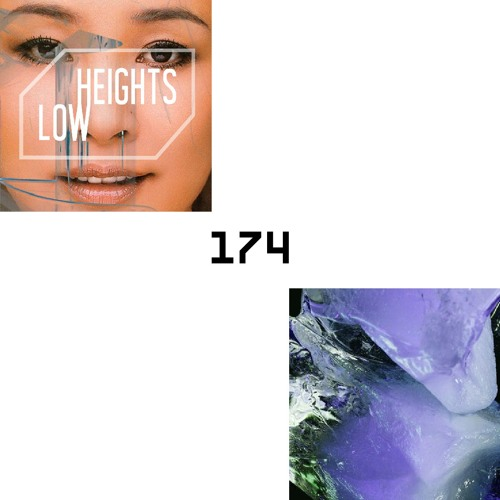 LAYER #174 | Low Heights