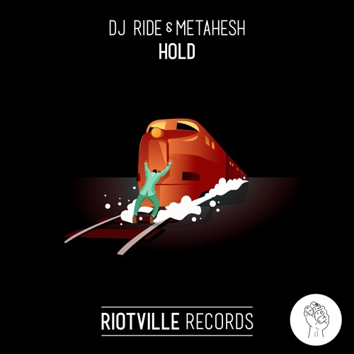 Dj Ride & METAHESH - Hold