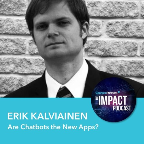 Episode 30: Are Chatbots the New Apps?