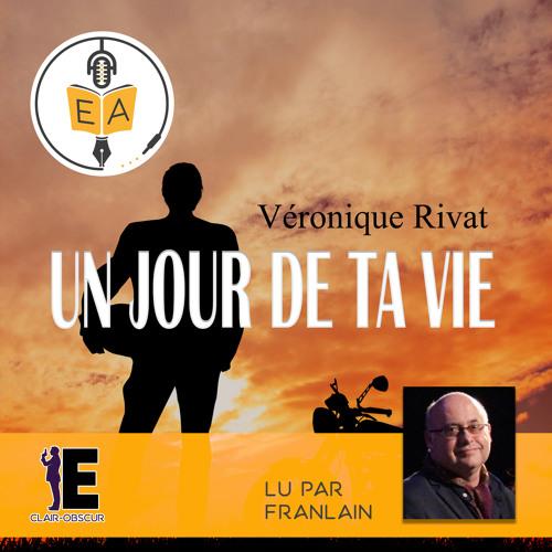 Extrait Un jour de ta vie - Véronique Rivat - Evidence audio