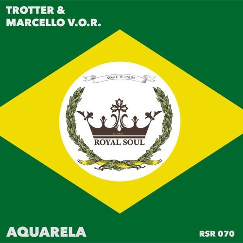 RSR 070 // Trotter & Marcello V.O.R. - Aquarela
