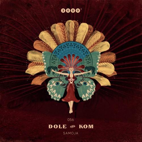"""[Out Now] 3000Grad056 """"DOLE & KOM"""" Samoja"""