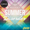 Summer Disorder Music is Life Vol. 14