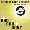 Natural Born Grooves ft. Thea Austin