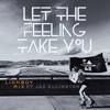 Cali Satellites 'Let The Feeling Take You Ft. Jaz Ellington' Lionboy Remix