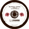 PREMIERE : Max Ransay - Ti Kanno (Sol Power All - Stars Edit)