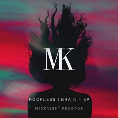 Roofless - Brain [Free Download]