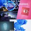 Top 5 De Mes Meilleurs Musique