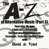 The A-Z of Alternative Music (part 3) with me, David de Vynel on www.thethursdaynightshow.com