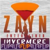 Zayn - Entertainer (Invermere Flip)
