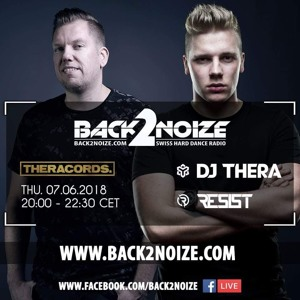 DJ Thera & Resist - Back2Noize Radio 10 Years Of Theracords 2018-06-07 Artwork