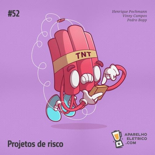 52 - Projetos de risco