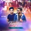 Tareefan (Remix) DJ Shivam Manav & DJ Vivek