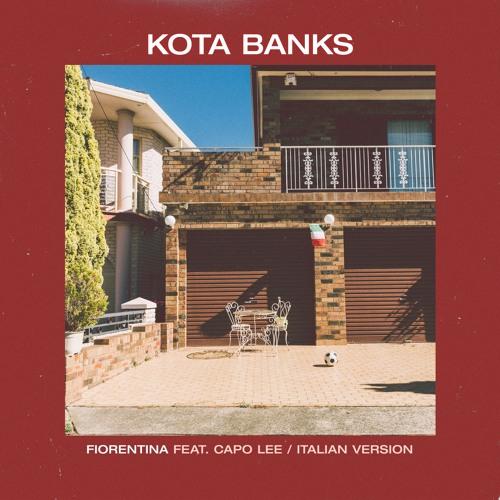 Kota Banks - Fiorentina (Main Version & Italian Version)