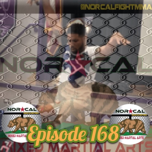 """Episode 168: @norcalfightmma Podcast Featuring Max """"Pain"""" Griffin"""