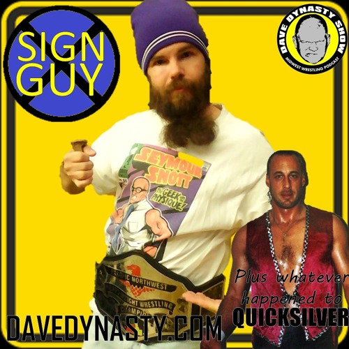 EP093 (w/h Sign Guy & Quicksilver)