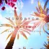 Tomorrow (feat. Elissa Castro)