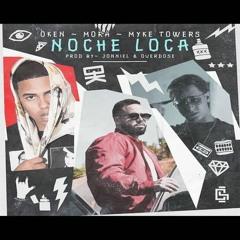 Oken feat. Mora & Myke Towers - Noche Loca