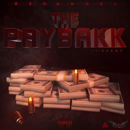 """RedAngel ft Skeme """"Paybakk"""""""