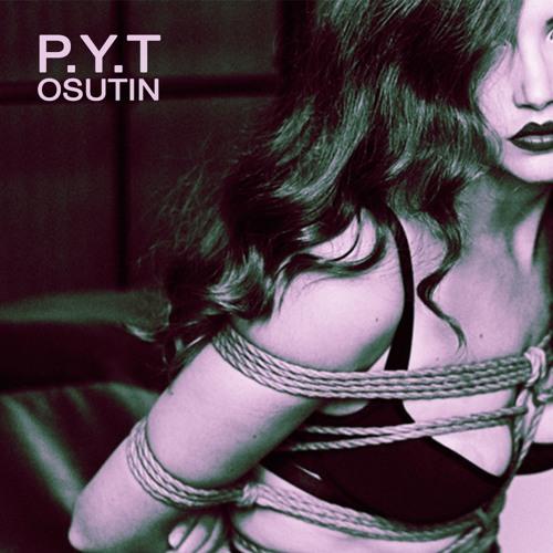 P.Y.T (Osutin's Acid Flashback Mix)