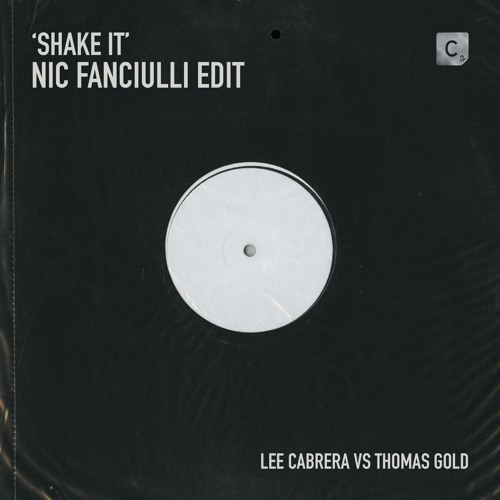 Shake It (Nic Fanciulli Edit)