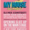 My house music festival contest
