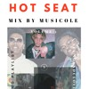 Hot Seat #4 (MO Playlist) (Mix by Music Cole)