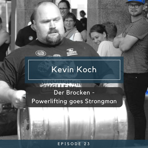 Kevin Koch - Der Brocken - Powerlifting goes Strongman