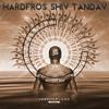 Hardfros - Shiv Tandav (FREE DOWNLOAD)