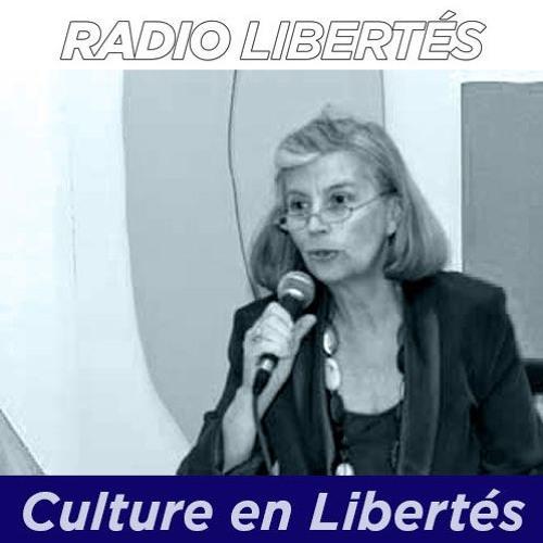 Culture en libertés : émission du 5 juin 2018 avec Philippe de Cathelineau