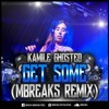 Kamile, Ghosted - Get Some (MBreaks Remix) - [Exlclusive UKG Spain] - FREE DOWNLOAD