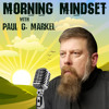MM093 - Morning Mindset Update