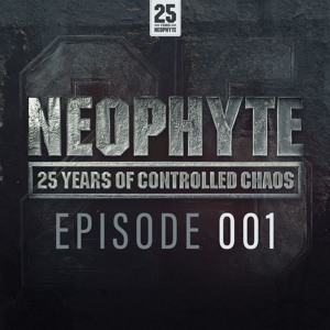 Neophyte - 25 Years Of Controlled Chaos 2018-06-08 Artwork