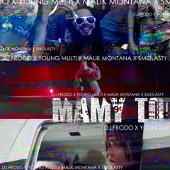 Dj.Frodo feat. Young Multi, Malik Montana & Smolasty - Mamy To!
