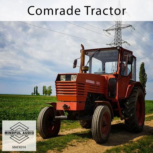 MAFX014 Comrade Tractor Demo