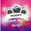 DANCEHALL NO LIMIT JUGGLING  2018 MIXTAPE BY DJ RAYMOND